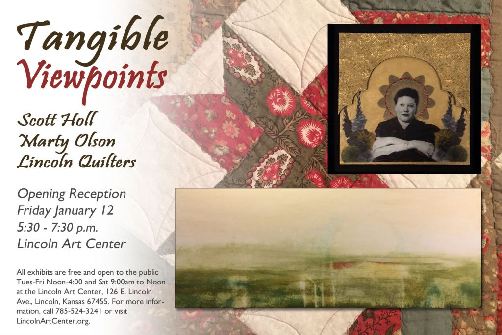 Tangible Viewpoints Opening Reception Friday January 12, 2018 5:30 to 7:30 p.m.