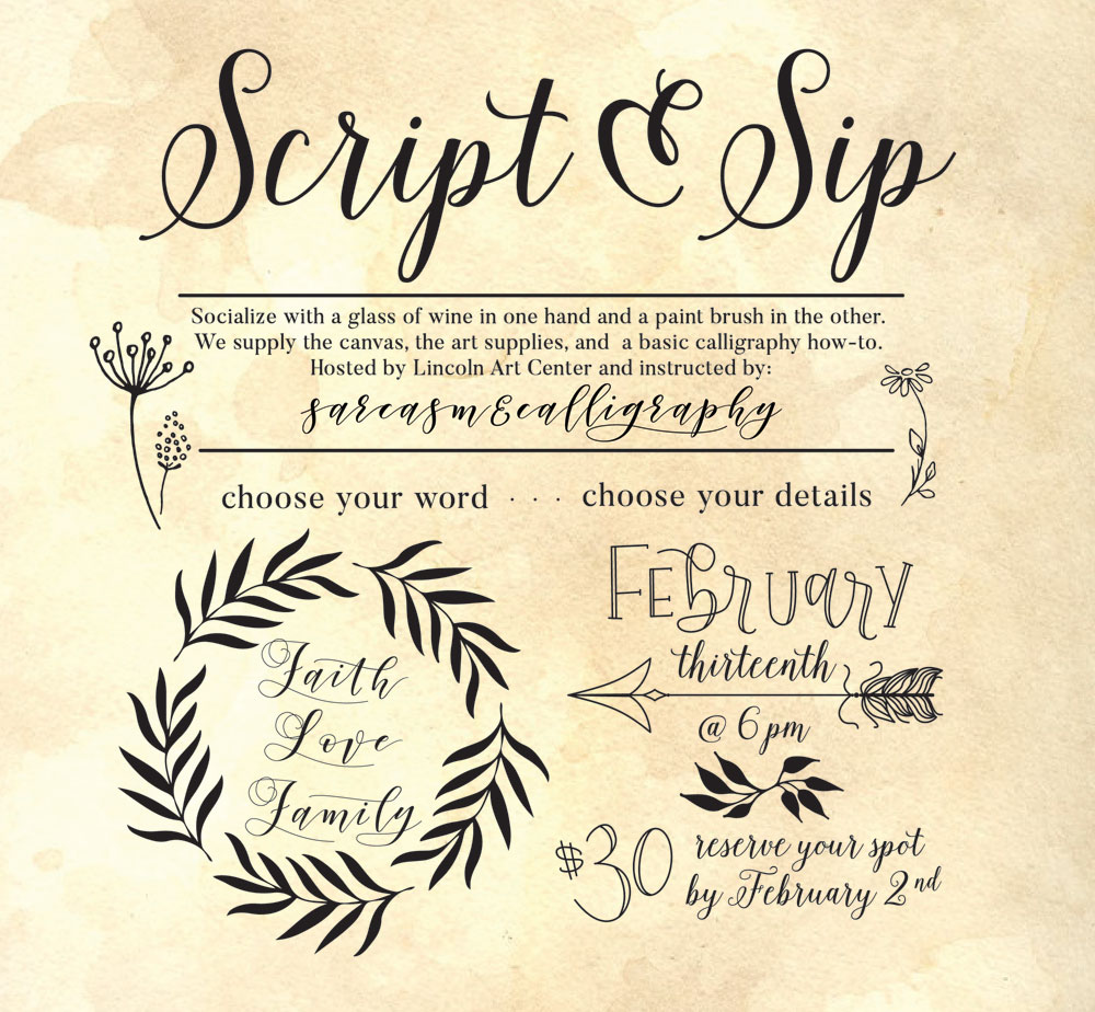 Script and Sip Calligraphy Class Saturday February 13, 2018